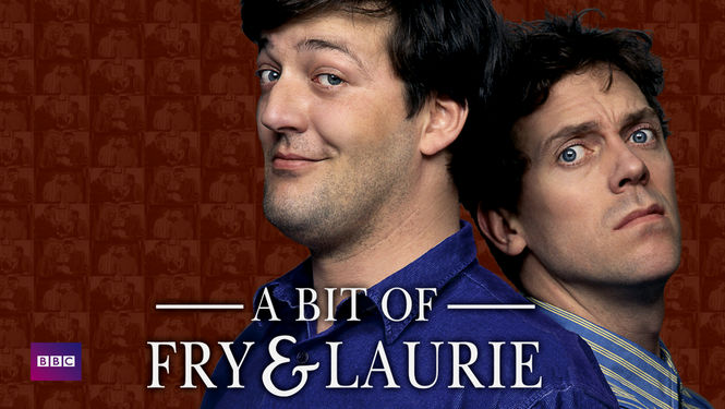 A Bit Of Fry And Laurie Is A Bit of Fry...