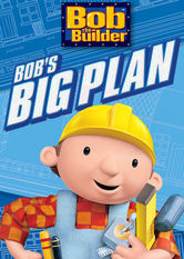 Bob the Builder: Bob's Big Plan