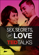 TEDTalks: Sex, Secrets & Love