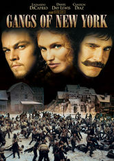 Gangs Of New York Is Gangs Of New York On Netflix Flixlist