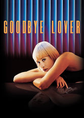 Netflix: Goodbye Lover | Obsessively upbeat Sandra is married to a hard-drinking ad executive and having a fling with his brother, who is also sleeping with his secretary.