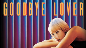Goodbye Lover (1998) on Netflix in the USA