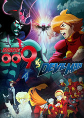 Netflix: Cyborg 009 VS Devilman | When a Black Ghost scientist releases newly modified cyborgs and mysterious demons appear in Tokyo, the worlds of 'Devilman' and 'Cyborg 009' meet.